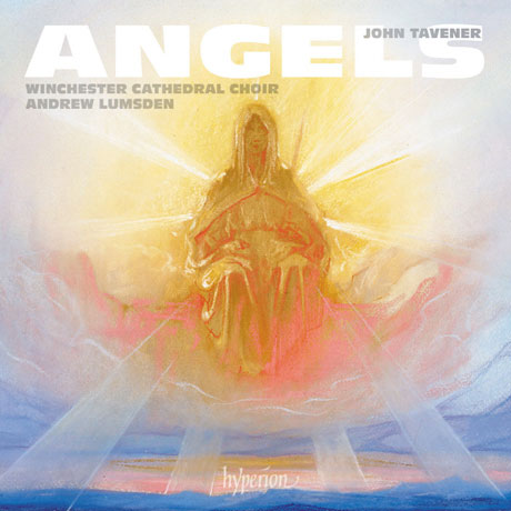 ANGELS/ WINCHESTER CATHEDRAL CHOIR, ANDREW LUMSDEN [존 태브너: 천사 - 합창 작품집ㅣ윈체스터 대성당 성가대]