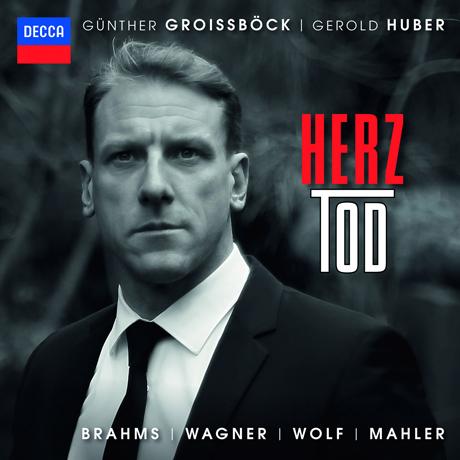 HERZ-TOD/ GEROLD HUBER [브람스, 바그너, 볼프, 말러: 가곡집 - 귄터 그로이스뵈크