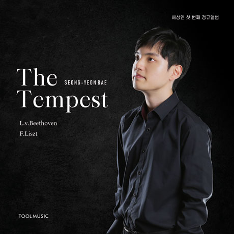 THE TEMPEST [템페스트: 베토벤, 리스트 피아노 소나타]