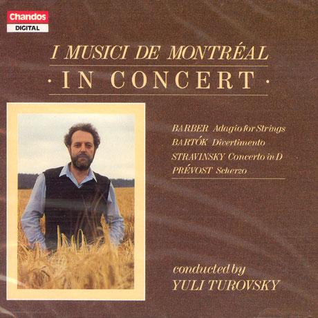 I MUSICI DE MONTREAL IN CONCERT/ YULI TUROVSKY