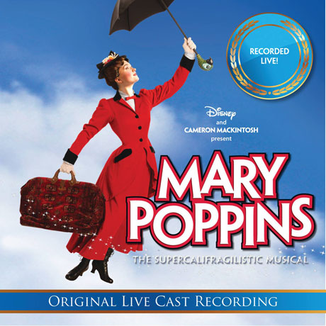 MARY POPPINS: ORIGINAL LIVE CAST RECORDING [뮤지컬 메리 포핀스: 호주 캐스트 공연실황]