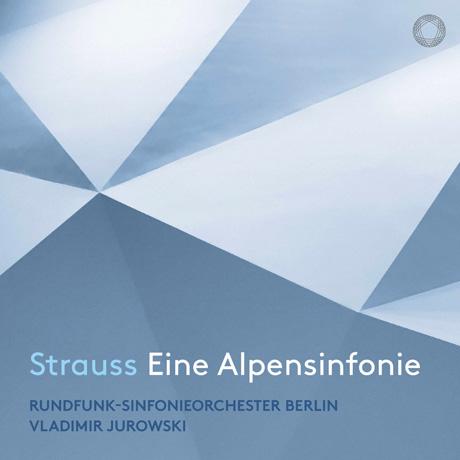 EINE ALPENSINFONIE/ VLADIMIR JUROWSKI [SACD HYBRID] [R. 슈트라우스: 알프스 교향곡 - 유로프스키]