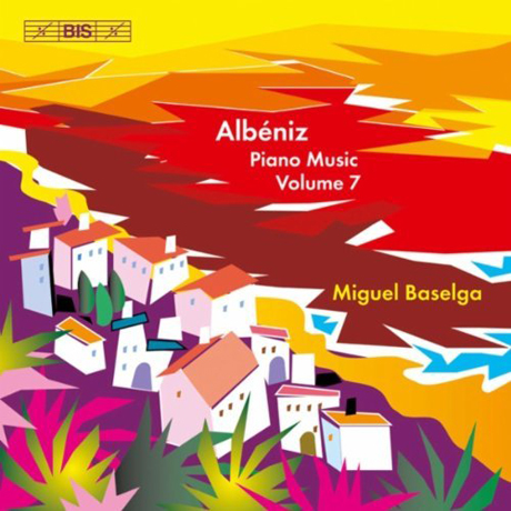 PIANO MUSIC VOL.7/ MIGUEL BASELGA [알베니즈: 피아노 음악 7집 - 미겔 바셀가]