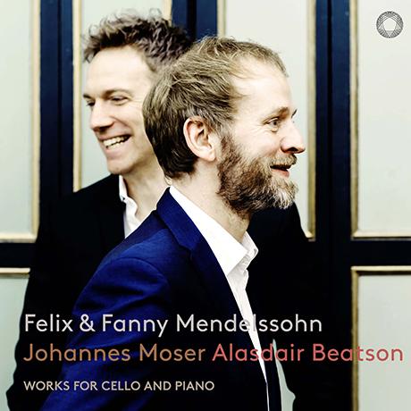 WORKS FOR CELLO AND PIANO/ ALASDAIR BEATSON, JOHANNES MOSER [SACD HYBRID] [펠릭스 & 파니 멘델스존: 첼로와 피아노를 위한 작품 - 비트손, 요하네스 모저]