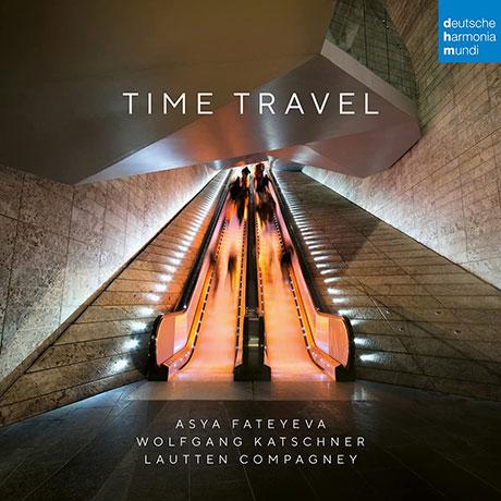 TIME TRAVEL/ WOLFGANG KATSCHNER, ASYA FATEYEVA [시간여행: 퍼셀 & 비틀즈 - 라우텐 콤파니]