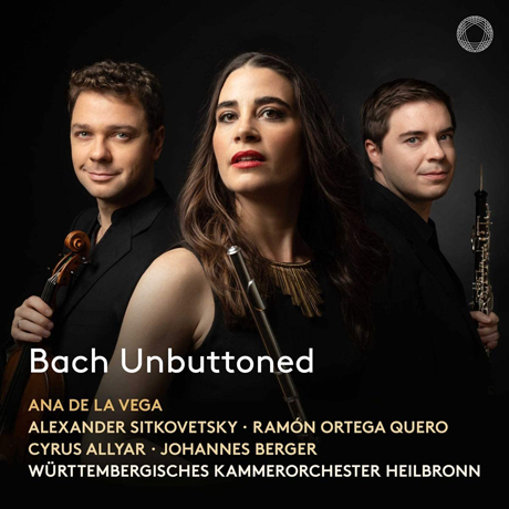 BACH UNBUTTONED/ ANA DE LA VEGA [바흐: 브란덴부르크 협주곡, 2개의 바이올린을 위한 협주곡(플룻과 오보에 편곡 버전) - 아나 드 라 베가]