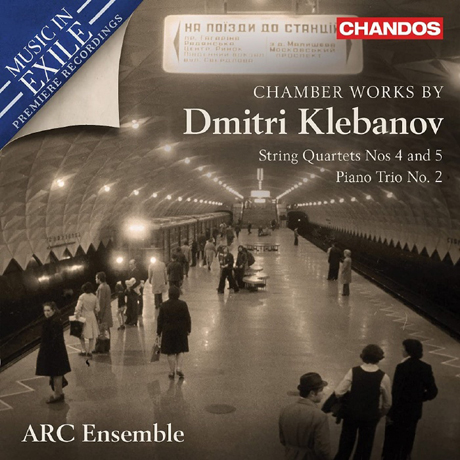 CHAMBER WORKS/ ARC ENSEMBLE [클레바노프: 현악 4중주 4 & 5번, 피아노 트리오 2번 - ARC 앙상블]