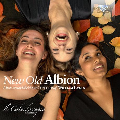 THE NEW OLD ALBION: MUSIC AROUND THE HARP CONSORTS OF WILLIAM LAWES/ IL CALEIDOSCOPIO ENSEMBLE [새로운 옛 알비온: 윌리엄 로스의 하프콘소트의 음악들]