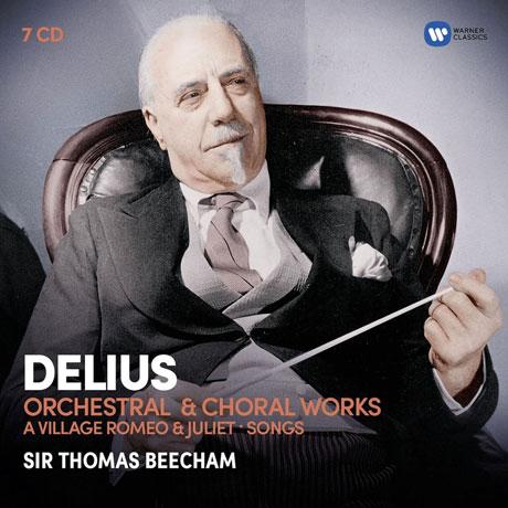 ORCHESTRAL & CHORAL WORKS/ THOMAS BEECHAM [딜리어스: 관현악과 합창음악 - 토마스 비첨]