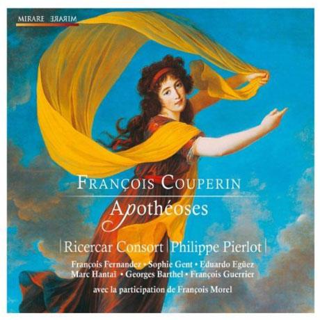 APOTHEOSES/ RICERCAR CONSORT, PHILIPPE PIERLOT