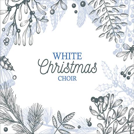 WHITE CHRISTMAS CHOIR [화이트 크리스마스 합창]