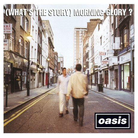 (WHAT`S THE STORY) MORNING GLORY?