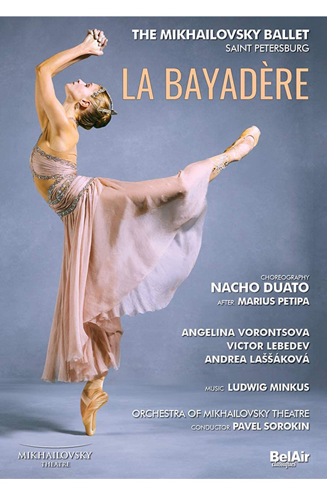 LA BAYADERE - THE MIKHAILOVSKY BALLET/ PAVEL SOROKIN [밍쿠스: 라 바야데르 - 나초 두아초(안무)]
