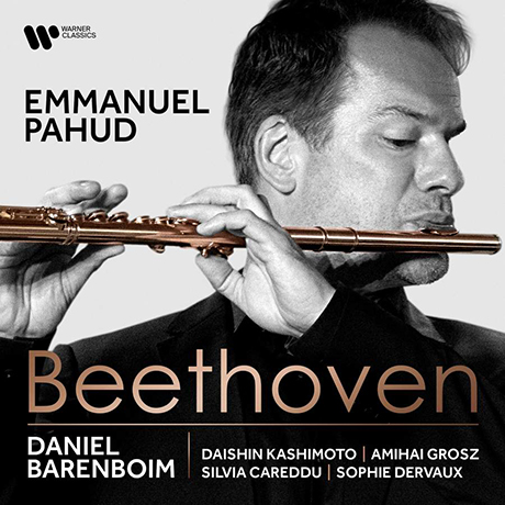 CHAMBER MUSIC WITH FLUTE/ EMMANUEL PAHUD, DANIEL BARENBOIM [베토벤: 플루트를 위한 실내악 작품 - 파후드, 바렌보임]