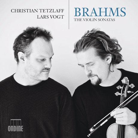 THE VIOLIN SONATAS/ CHRISTIAN TETZLAFF, LARS VOGT [브람스: 바이올린 소나타 - 테츨라프 & 포그트]