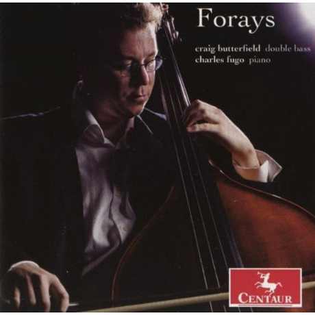 FORAYS/ CRAIG BUTTERFIELD, CHARLES FUGO