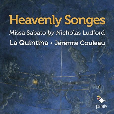 HEAVENLY SONGES/ LA QUINTINA, JEREMIE COULEAU [천상의 선율: 러드포드 - 토요일의 미사곡 | 라 퀸티나, 제레미 쿨로]