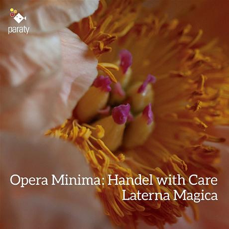 OPERA MINIMA HANDEL WITH CARE/ LATERNA MAGICA [헨델 오페라의 실내악 편곡 - 라테르나 마지카]