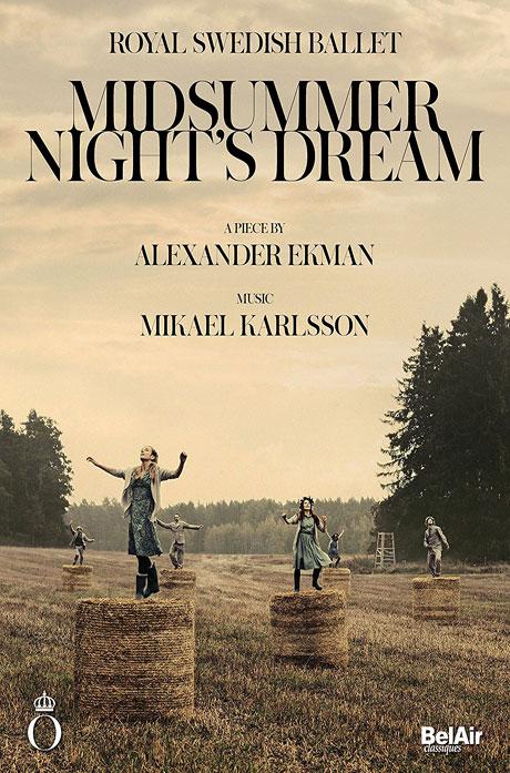 MIDSUMMER NIGHT'S DREAM/ ROYAL SWEDISH BALLET [2016 스웨덴 왕립 발레: 한 여름밤의 꿈]