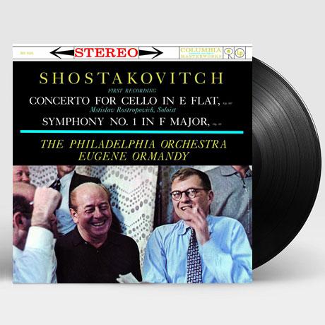 CONCERTO FOR CELLO & SYMPHONY NO.1/ MSTISLAV ROSTROPOVICH, EUGENE ORMANDY [쇼스타코비치: 첼로 협주곡 1번, 교향곡 1번 - 로스트로포비치, 오먼디] [LP]