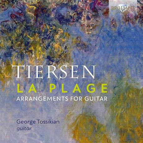LA PLAGE: ARRANGEMENTS FOR GUITAR/ GEORGE TOSSIKIAN [티에르상: 해변 - 기타를 위한 편곡 | 게오르게 토시키안]