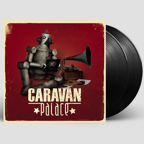 CARAVAN PALACE [180G LP]