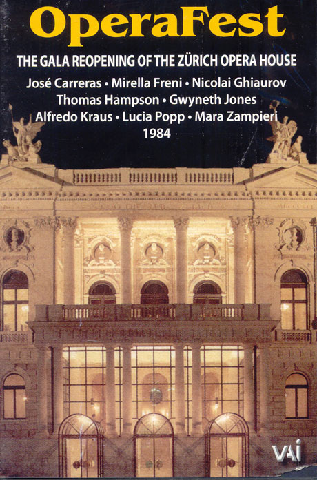 OPERAFEST/ THE GALA REOPENING THE ZURICH OPERA HOUSE 1984