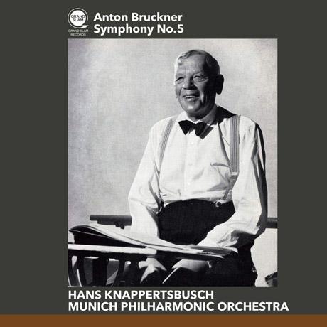 SYMPHONY NO.5/ HANS KNAPPERTSBUSCH [브루크너: 교향곡 5번(개정판) - 크나퍼츠부쉬]