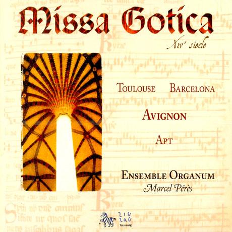 MISSA GOTICA/ ENSEMBLE ORGANUM, MARCEL PERES