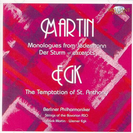 MONOLOGUES FROM JEDERMANN & TEMPTATION OF ST. ANTHONY/ FRANK MARTIN, WERNER EGK