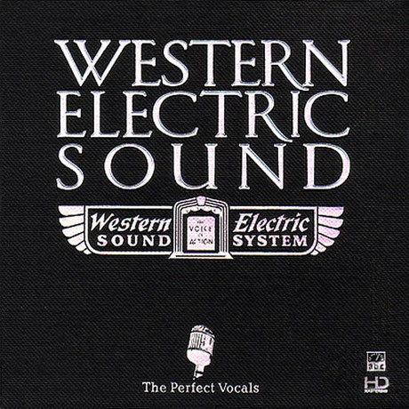 WESTERN ELECTRIC SOUND: THE PERFECT VOCALS