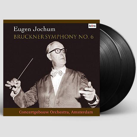 SYMPHONY NO.6/ EUGEN JOCHUM [브루크너: 교향곡 6번 - 오이겐 요훔] [LP]