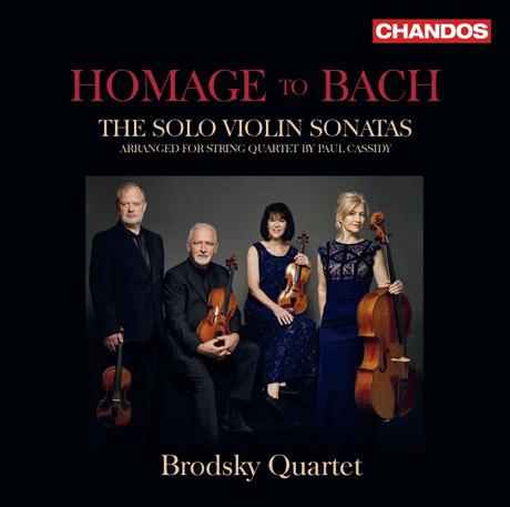 HOMAGE TO BACH/ BRODSKY QUARTET [오마주 투 바흐: 무반주 바이올린 소나타 전곡(현악 4중주 버전) - 브로드스키 사중주단]
