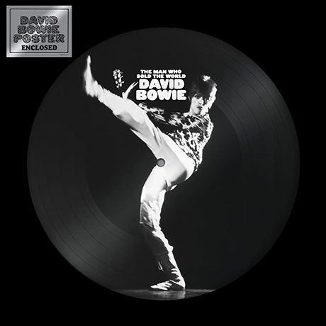 THE MAN WHO SOLD THE WORLD [PICTURE DISC LP]