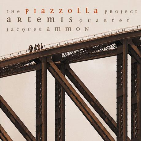 THE PIAZZOLLA PROJECT/ ARTEMIS QUARTET