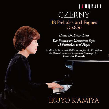 48 PRELUDES AND FUGUES OP.856/ IKUYO KAMIYA [체르니: 48개의 전주곡과 푸가 - 이쿠요 카미야]