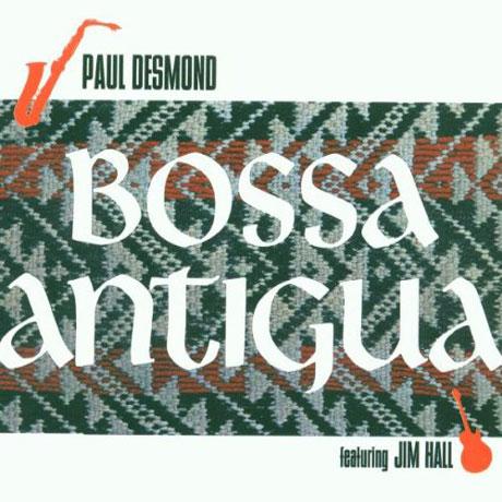 BOSSA ANTIGUA [FEATURING JIM HALL] [DIGIPACK]