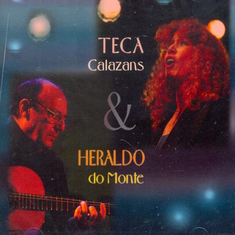 TECA CALAZANS & HERALDO DO MONTE