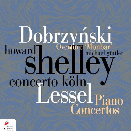 PIANO CONCERTOS/ HOWARD SHELLEY, MICHAEL GUTTLER [레셀 & 도브르친스키: 피아노 협주곡 - 하워드 셸리]
