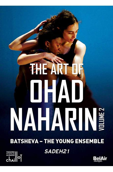 THE ART OF OHAD NAHARIN VOL.2: SADEH21/ BATSHEVA - THE YOUNG ENSEMBLE [오하드 나하린의 예술 2집: 사데21]
