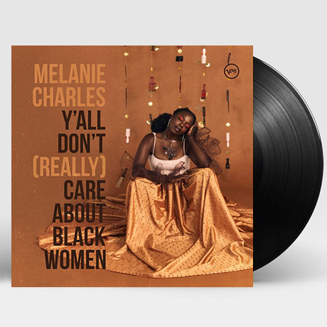 Y`ALL DON`T (REALLY) CARE ABOUT BLACK WOMEN [LP]