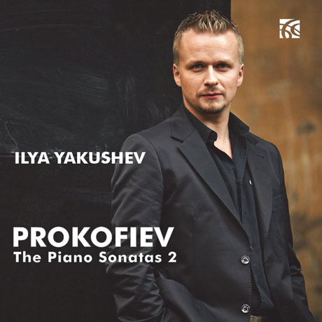 THE PIANO SONATAS 2/ ILYA YAKUSHEV [프로코피에프: 피아노 소나타 1, 2, 9번 - 일야 야쿠셰프]