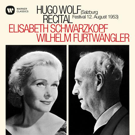 RECITAL: SALZBURG/ ELISABETH SCHWARZKOPF, WILHELM FURTWANGLER [볼프: 리사이틀 1953년 잘츠부르크 페스티벌 - 슈바르츠코프, 푸르트뱅글러]