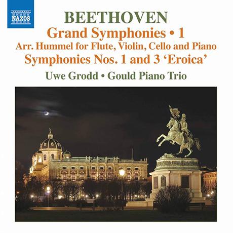GRAND SYMPHONIES VOL.1 - NOS.1 & 3/ GOULD PIANO TRIO, UWE GRODD [베토벤: 교향곡 1 & 3번(훔멜 편곡 실내악 버전)   우베 그로트, 굴드 피아노 트리오]