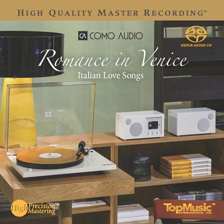 ROMANCE IN VENICE: ITALIAN LOVE SONGS [SACD HYBRID]