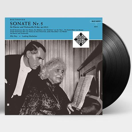 COMPLETE MUSIC FOR CELLO AND PIANO NO.5/ LUDWIG HOELSCHER, ELLY NEY [베토벤: 첼로를 위한 작품 전집 3집 - 루드비히 휄셔, 엘리 나이] [180G LP]