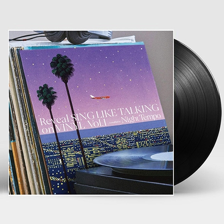 REVEAL SING LIKE TALKING ON VOL.1: COMPILED BY NIGHT TEMPO [CITY POP ON VINYL 2020] [LP] [한정반]