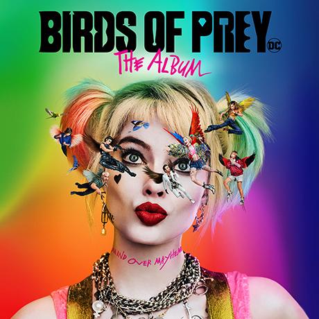 BIRDS OF PREY: THE ALBUM [버즈 오브 프레이: 할리 퀸의 황홀한 해방]