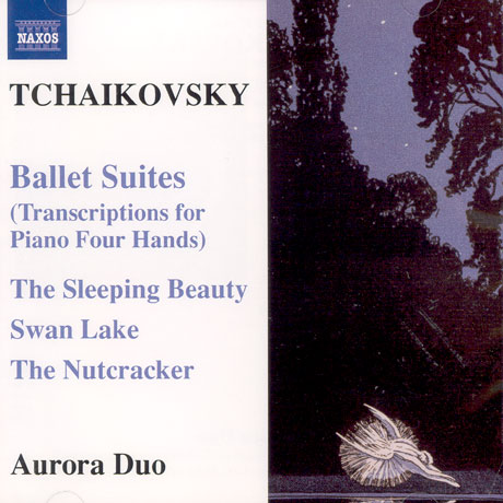 BALLET SUITES-TRANSCRIPTIONS FOR PIANO FOUR HANDS/ AURORA DUO
