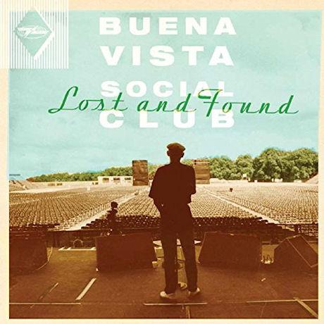 BUENA VISTA SOCIAL CLUB: LOST AND FOUND [부에나 비스타 소셜 클럽: 미발표작]